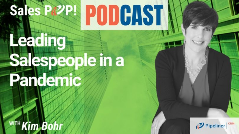 🎧 Leading Salespeople in a Pandemic