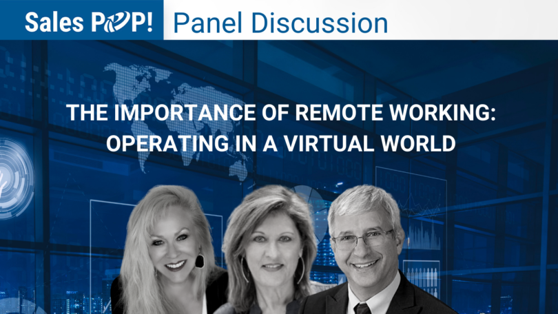 Panel Discussion: The Importance of Remote Working: Operating in a Virtual World