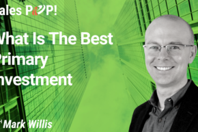What is the Best Primary Investment (video)
