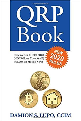 The QRP Book: How to get Checkbook Control of your 401k money now Cover