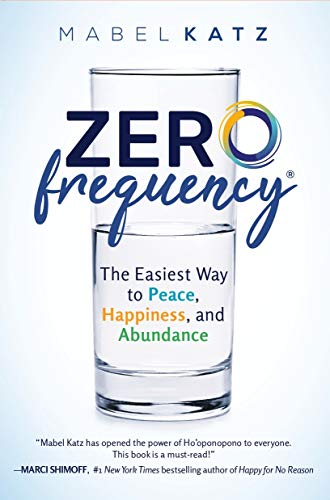 Zero Frequency: The Easiest Way to Peace, Happiness, and Abundance Cover
