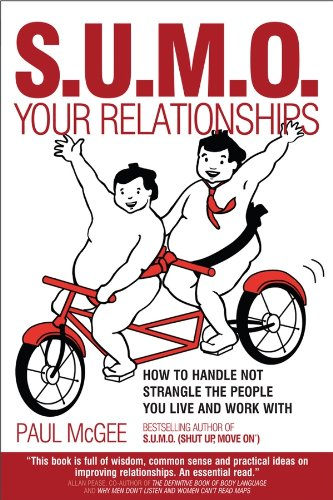 SUMO Your Relationships: How to handle not strangle the people you live and work with Cover