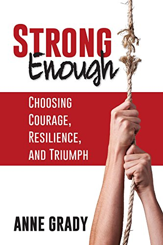 Strong Enough: Choosing Courage, Resilience, and Triumph Cover