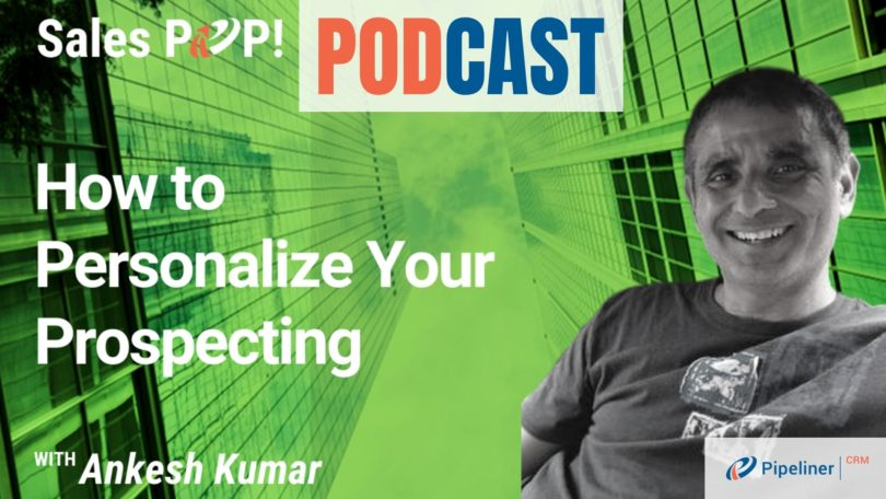 🎧  How to Personalize Your Prospecting