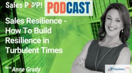 🎧  Sales Resilience – How To Build Resilience in Turbulent Times