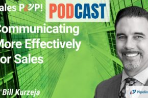 🎧  Communicating More Effectively For Sales
