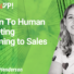 Human To Human Marketing In Sales