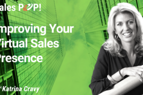 Improving Your Virtual Sales Presence (video)