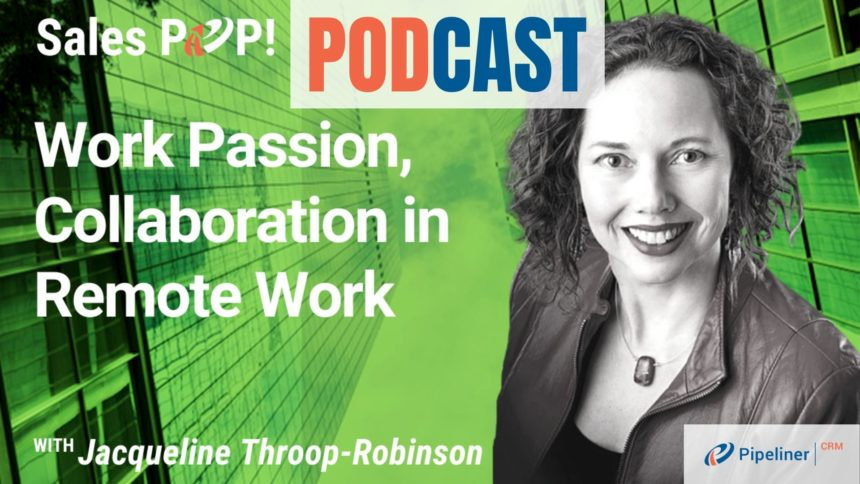 🎧  Work Passion, Collaboration in Remote Work