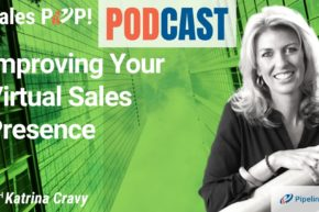 🎧  Improving Your Virtual Sales Presence
