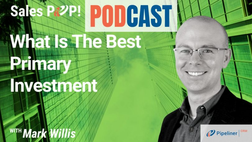 🎧  What is the Best Primary Investment