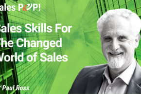 Sales Skills For the Changed World of Sales (video)