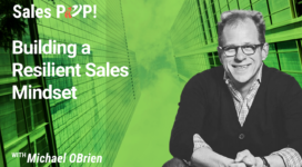 Building a Resilient Sales Mindset (video)