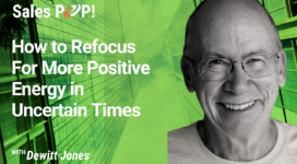 How to Refocus For More Positive Energy in Uncertain Times (video)