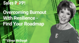 Overcoming Burnout With Resilience – Find Your Roadmap (video)