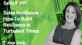 Sales Resilience – How To Build Resilience in Turbulent Times (video)