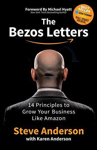 The Bezos Letters: 14 Principles to Grow Your Business Like Amazon Cover