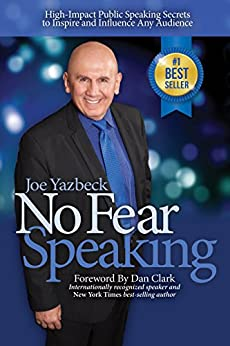 No Fear Speaking: High-Impact Public Speaking Secrets to Inspire and Influence Any Audience Cover