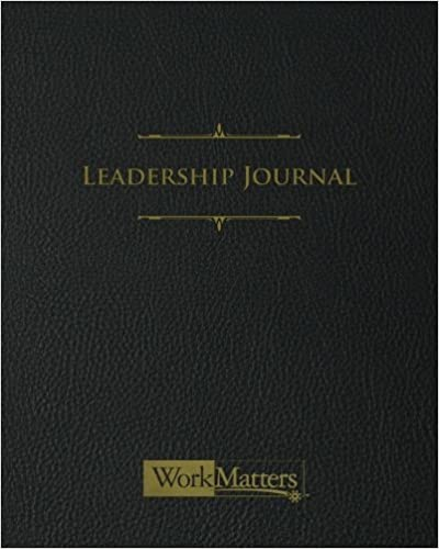 Leadership Journal: A Must Have Goal-Setting Guide For Leaders Cover