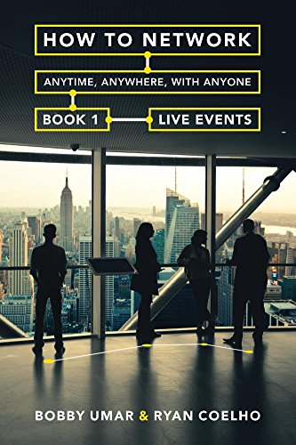 How to Network Anytime, Anywhere, with Anyone: Book 1: Live Events Cover