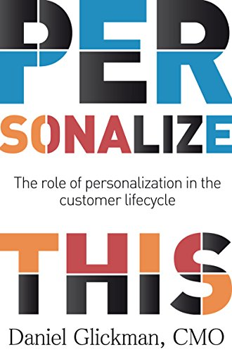 Personalize This: The role of personalization in the customer lifecycle Cover