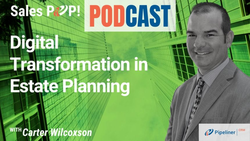🎧 Digital Transformation in Estate Planning