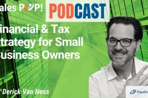 🎧   Financial & Tax Strategy for Small Business Owners