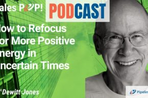 🎧 How to Refocus For More Positive Energy in Uncertain Times