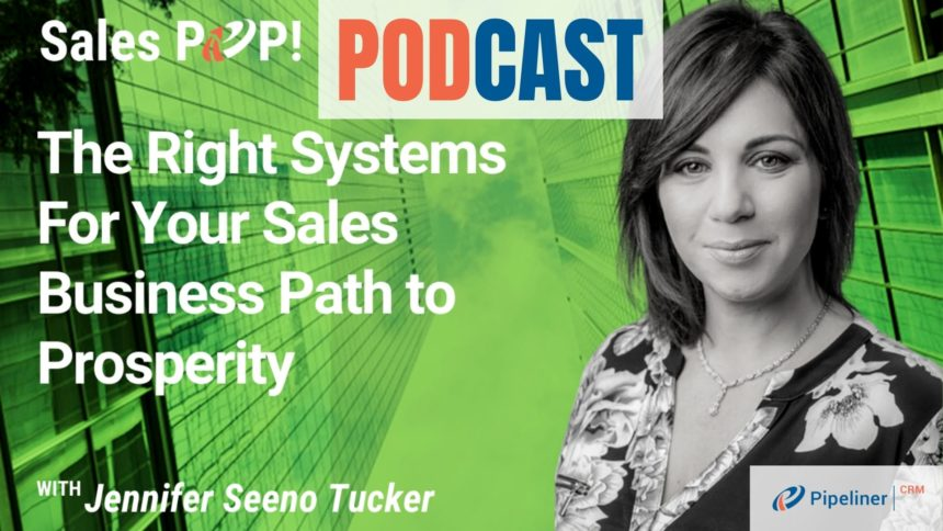 🎧 The Right Systems For Your Sales Business Path to Prosperity