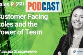 🎧   Customer Facing Roles and the Power of Team
