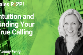 Intuition and Finding Your True Calling (video)