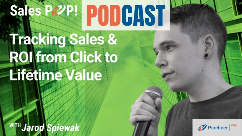 🎧 Tracking Sales & ROI From Click To Lifetime Value