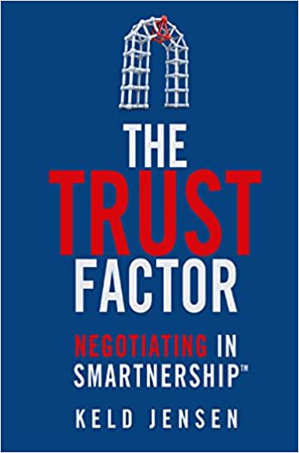 The Trust Factor: Negotiating in SMARTnership Cover