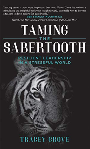 Taming The Sabertooth: Resilient Leadership In A Stressful World Cover