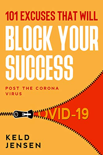 101 Excuses That Will Block Your Success : How to pick yourself up in the midst of a crisis. Cover