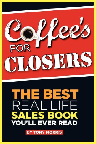 Coffee's For Closers Cover
