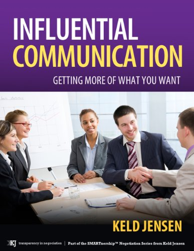 Influential Communication (SMARTnership™ Negotiation Series Book 2) Cover