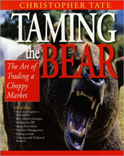 Taming the Bear: The Art of Trading a Choppy Market Cover