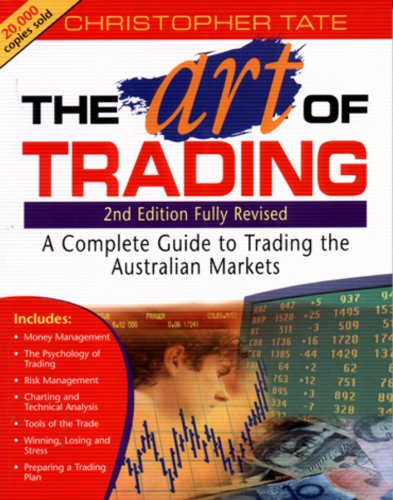 The Art of Trading: A Complete Guide to Trading the Australian Markets Cover