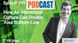 🎧  How An Intentional Culture Can Double Your Bottom Line