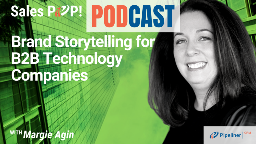 🎧  Brand Storytelling for B2B Technology Companies
