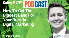 🎧  How To Get The Biggest Bang For Your Buck In Digital Marketing