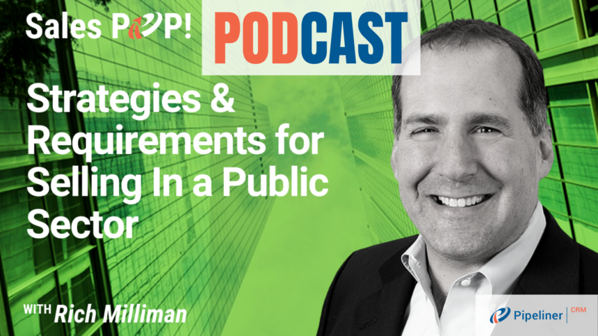 🎧   Strategies & Requirements for Selling In a Public Sector