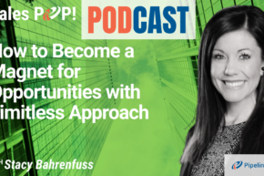 🎧  How to Become a Magnet for Opportunities with Limitless Approach