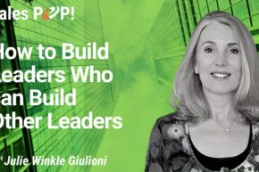 How to Build Leaders Who can Build Other Leaders (video)