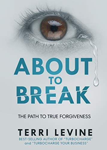 About to Break: The Path to True Forgiveness Cover