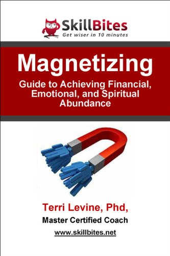 Magnetizing: Guide to Achieving Financial, Emotional, and Spiritual Abundance Cover
