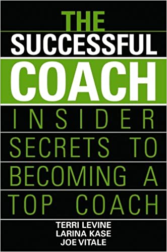 The Successful Coach: Insider Secrets to Becoming a Top Coach Cover