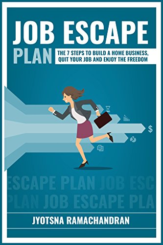 Job Escape Plan: The 7 Steps to Build a Home Business Cover