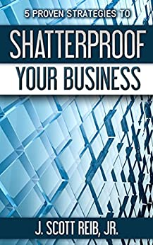 5 Proven Strategies To Shatterproof Your Business Cover